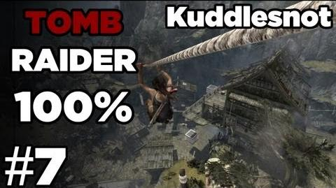 7 - Tomb Raider 100% There and Back Again to Mountain Village