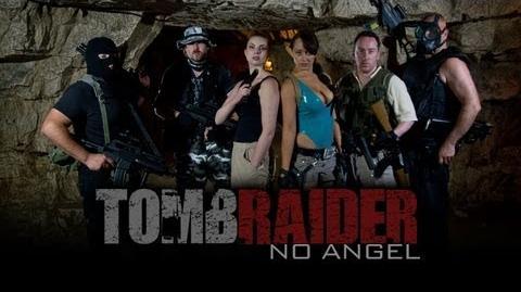 "TOMB RAIDER FAN FILM - ""No Angel"""