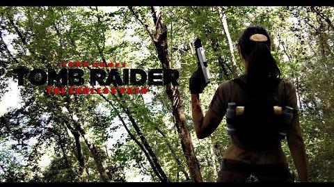 Lara Croft TOMB RAIDER The Endless Path FAN MOVIE eng.sub. (2012)