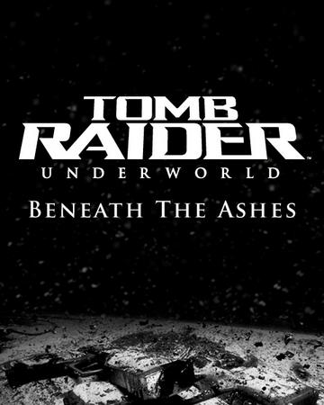 Tomb Raider Underworld Beneath The Ashes Lara Croft Wiki Fandom