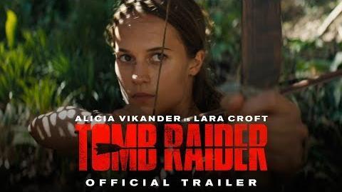 Tomb Raider (2018 Movie)/Videos