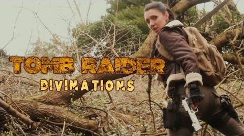 Tomb Raider Divinations - Fan Film