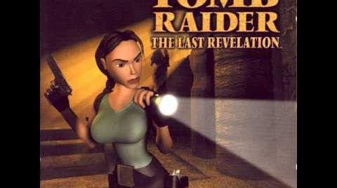 Tomb Raider 4 The Last Revelation Soundtrack - Main Theme