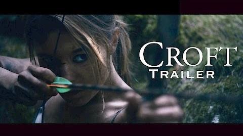 Croft - Fan Film Trailer