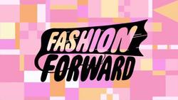 Fashion Forward Title Card