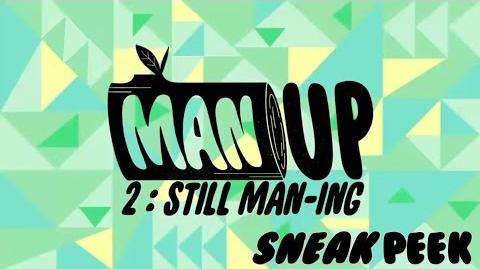 Powerpuff Girls - Man Up 2 Still Man ing (Sneka Peek)