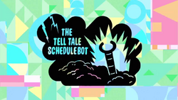 The Tell Tale SchedulebotCardHD