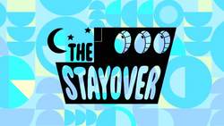 The Stayover Title Card HD
