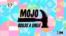 Mojo builds a shelf title card