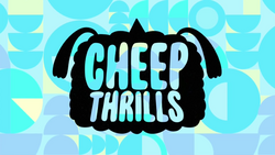 Cheep Thrills Title Card HD