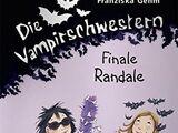 Las Gemelas Vampiras 13: Disturbios finales