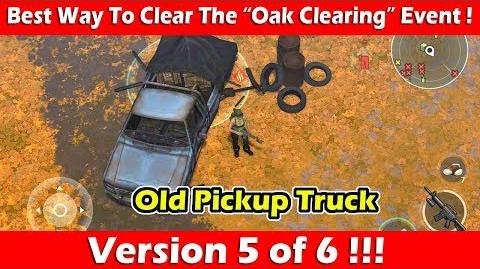 "Best Way To Clear The ""Oak Clearing"" Event (Pickup Truck)! Last Day On Earth Survival"