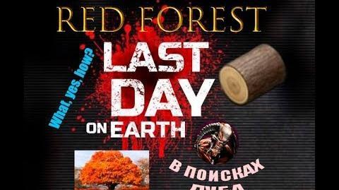 Last day on earth рыжий лес или как получить дубовые доски?