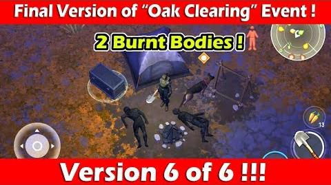 Clearing The Final Version of Oak Clearing Event (2 Burnt Bodies)! Last Day On Earth Survival