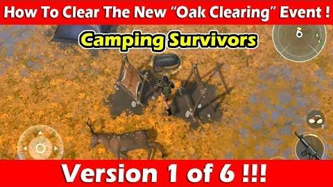 """How To Clear The """"Oak Clearing"""" Event (Camping Survivors)! Last Day On Earth"""