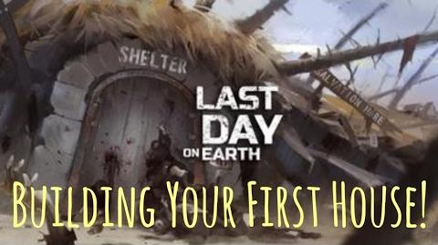 Last Day On Earth (Survival) - Building A House Base Walkthrough