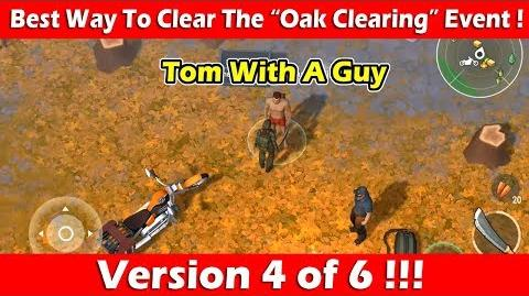 "Best Way To Clear The ""Oak Clearing"" Event (Tom & Johnny)! Last Day On Earth"