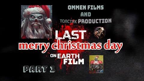 LAST DAY ON EARTH МУЛЬТ НАЧАЛО last merry christmas day on earth