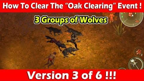 "Clearing The ""Oak Clearing"" Event (3 Groups of Wolves)! Last Day On Earth Survival"