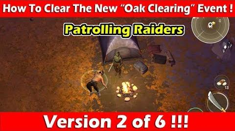 "How To Clear The ""Oak Clearing"" Event (Patrolling Raiders)! Last Day On Earth"