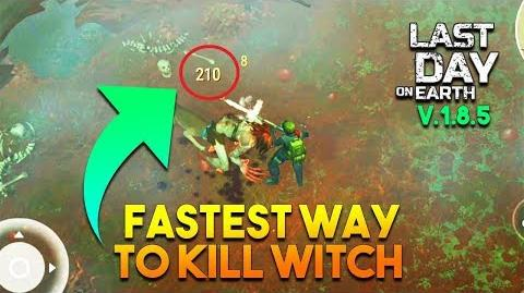 FASTEST WAY TO KILL WITCH VERSION 1.8.5 - LAST DAY ON EARTH- SURVIVAL