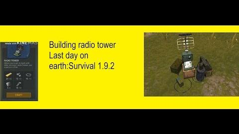 Building Radio Tower 1.9.2 Last Day On Earth