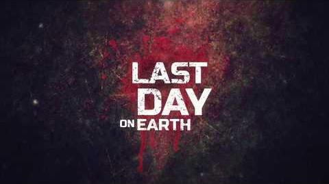 Last Day on Earth Survival Official Trailer 18+