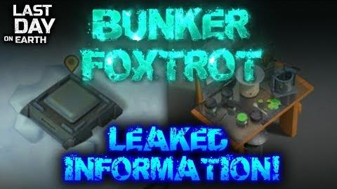 BUNKER FOXTROT, ASH WOODS LEAKED UPDATE 1.7 ?! - Last Day On Earth- Survival