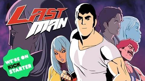 LASTMAN - La série Animée (Vidéo Kickstarter)