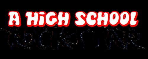 File:A High School Rockstar.png