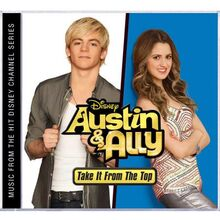 Austin & Ally Take It From The Top