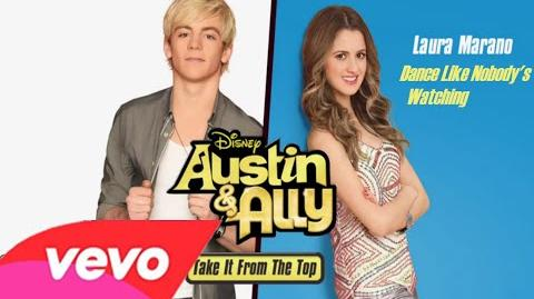 "Laura Marano - Dance Like Nobody's Watching (From ""Austin & Ally"" Audio Only)"