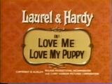 Love Me Love My Puppy
