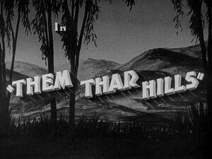 Lh them thar hills