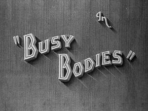 Lh busy bodies
