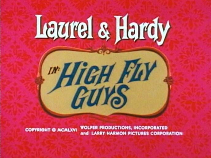 Dick & Doof (Laurel & Hardy Cartoon) - 08. High fly guys