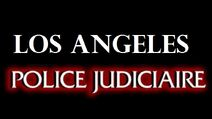 Los angeles police judiciaire