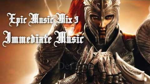 Epic Music Mix III - Immediate Music