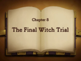 Chapter 8: The Final Witch Trial