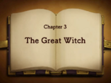 Chapter 3: The Great Witch