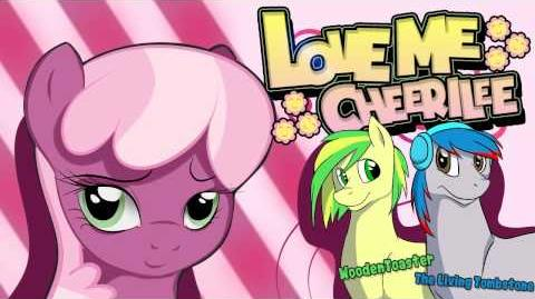 Love Me Cheerilee WoodenToaster + The Living Tombstone