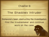Chapter 8: The Shadowy Intruder
