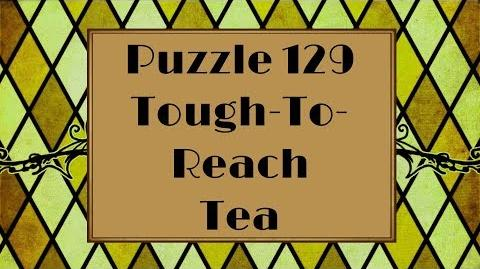 Professor Layton and the Azran Legacy - Puzzle 129 Tough to Reach Tea