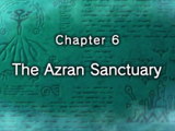 Chapter 6: The Azran Sanctuary
