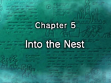 Chapter 5: Into the Nest