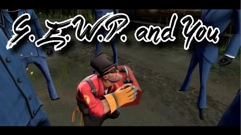 TF2 - The G.E.W.P. and You Documentary