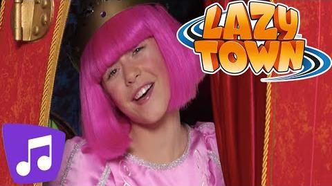 LazyTown The Princess of LazyTown Music Video