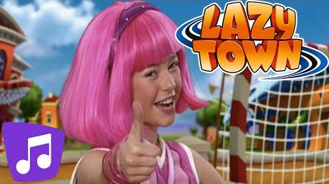 LazyTown Never Say Never Music Video