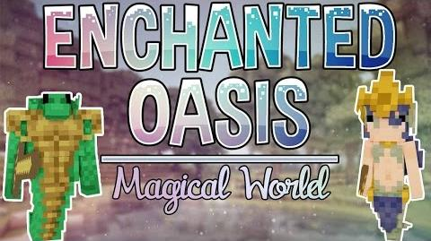 Magical World Enchanted Oasis Ep. 1