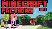 MC Factions E1
